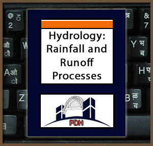 Hydrology, part 1 - Rainfall/Runoff Processes -2 PDH